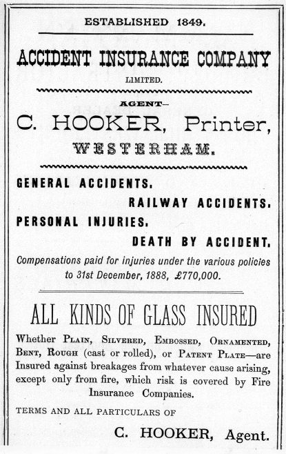 Not only was he now owner of the 'Herald Steam Printing Works,' he was also the local Agent for the 'Accidental Insurance Company'...